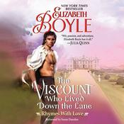 The Viscount Who Lived Down the Lane: Rhymes with Love, by Elizabeth Boyle