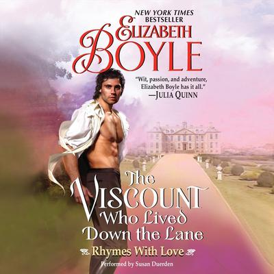 The Viscount Who Lived Down the Lane: Rhymes With Love Audiobook, by Elizabeth Boyle