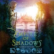 Empire of Shadows Audiobook, by Miriam Forster