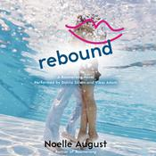 Rebound: A Boomerang Novel, by Noelle August