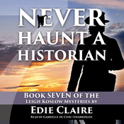 Never Haunt a Historian Audiobook, by Edie Claire