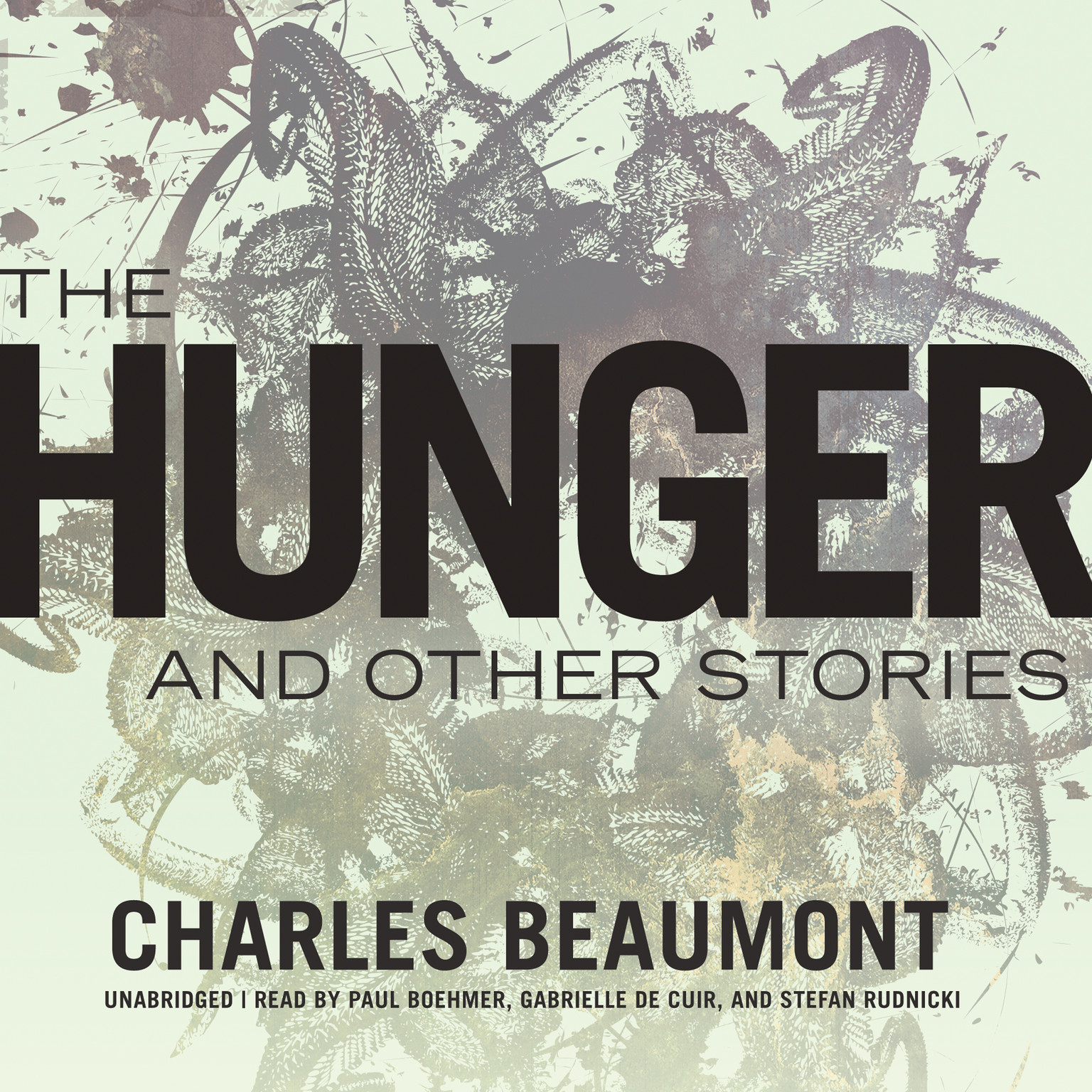 Printable The Hunger, and Other Stories Audiobook Cover Art