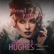 Dread Journey Audiobook, by Dorothy B. Hughes