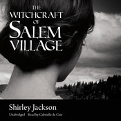 The Witchcraft of Salem Village Audiobook, by Shirley Jackson