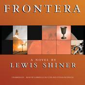 Frontera, by Lewis Shiner