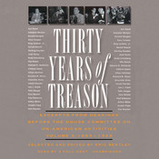 Thirty Years of Treason, Vol. 3: Excerpts from Hearings before the House Committee on Un-American Activities, 1953–1968 Audiobook, by Eric Bentley