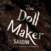 The Doll Maker Audiobook, by John William Wall