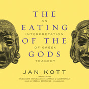 The Eating of the Gods, by Stefan Rudnicki, Jan Kott
