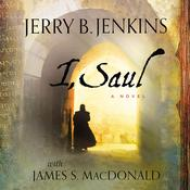 I, Saul Audiobook, by Jerry B. Jenkins