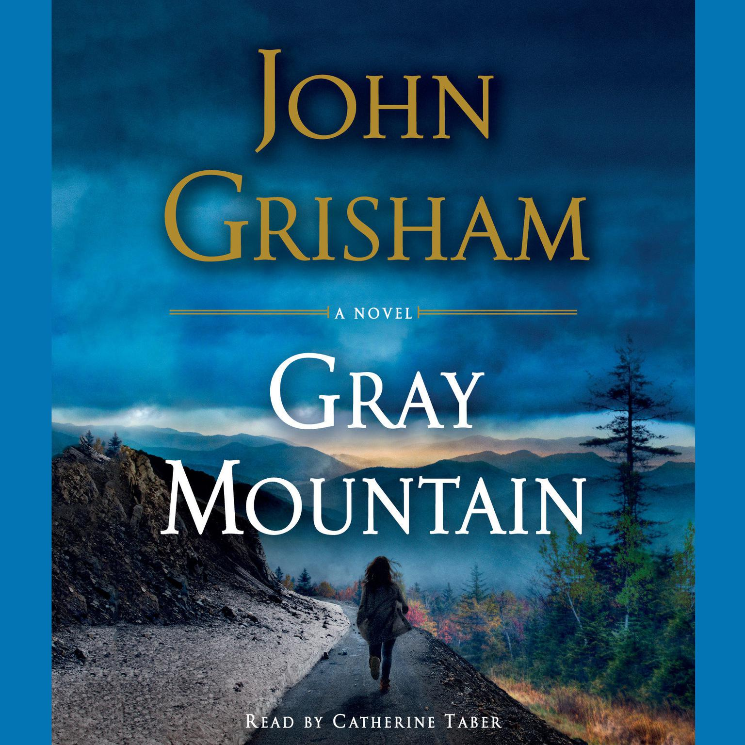 Printable Gray Mountain: A Novel Audiobook Cover Art