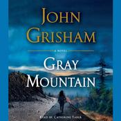 Gray Mountain: A Novel Audiobook, by John Grisham