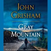 Gray Mountain Audiobook, by John Grisham