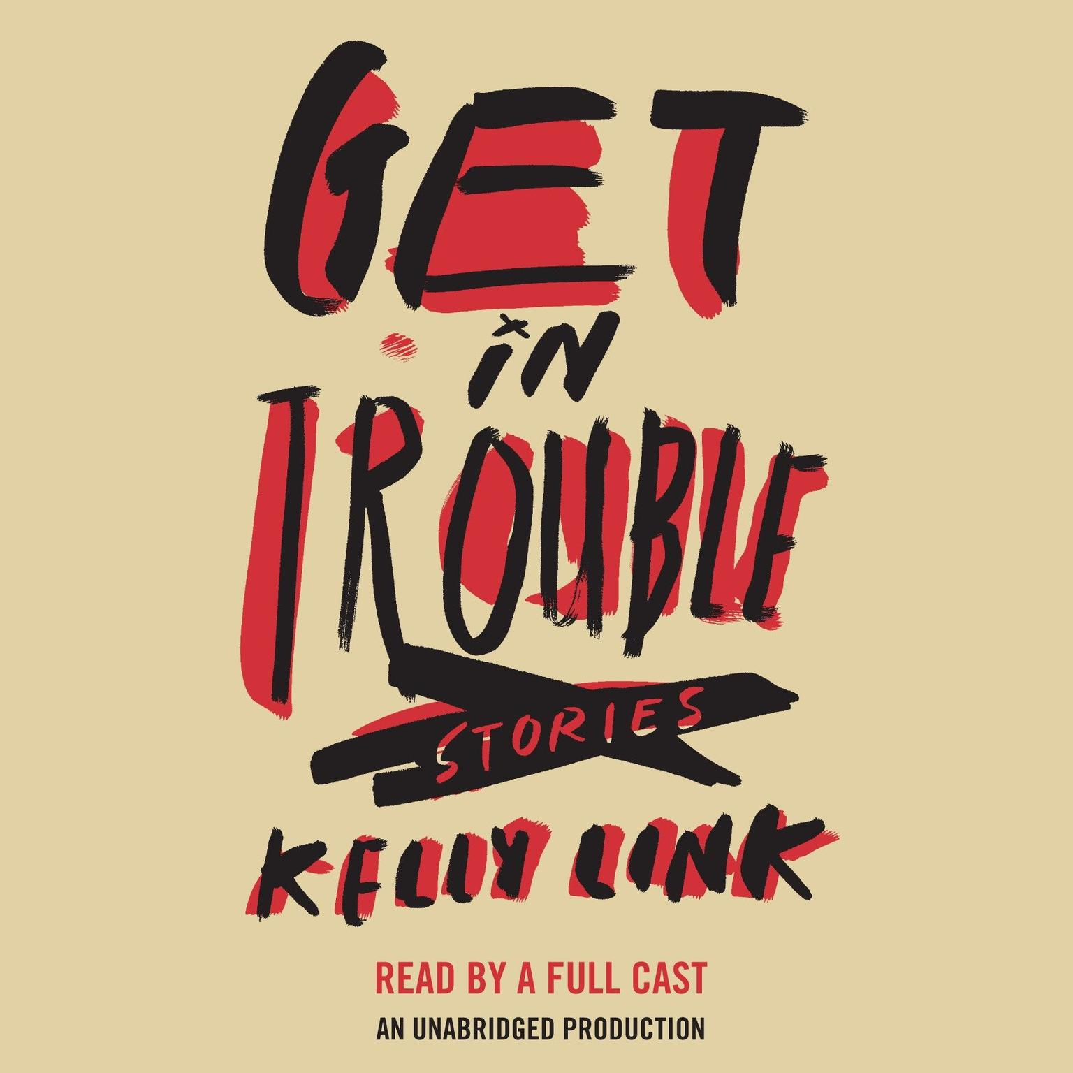 Printable Get in Trouble: Stories Audiobook Cover Art