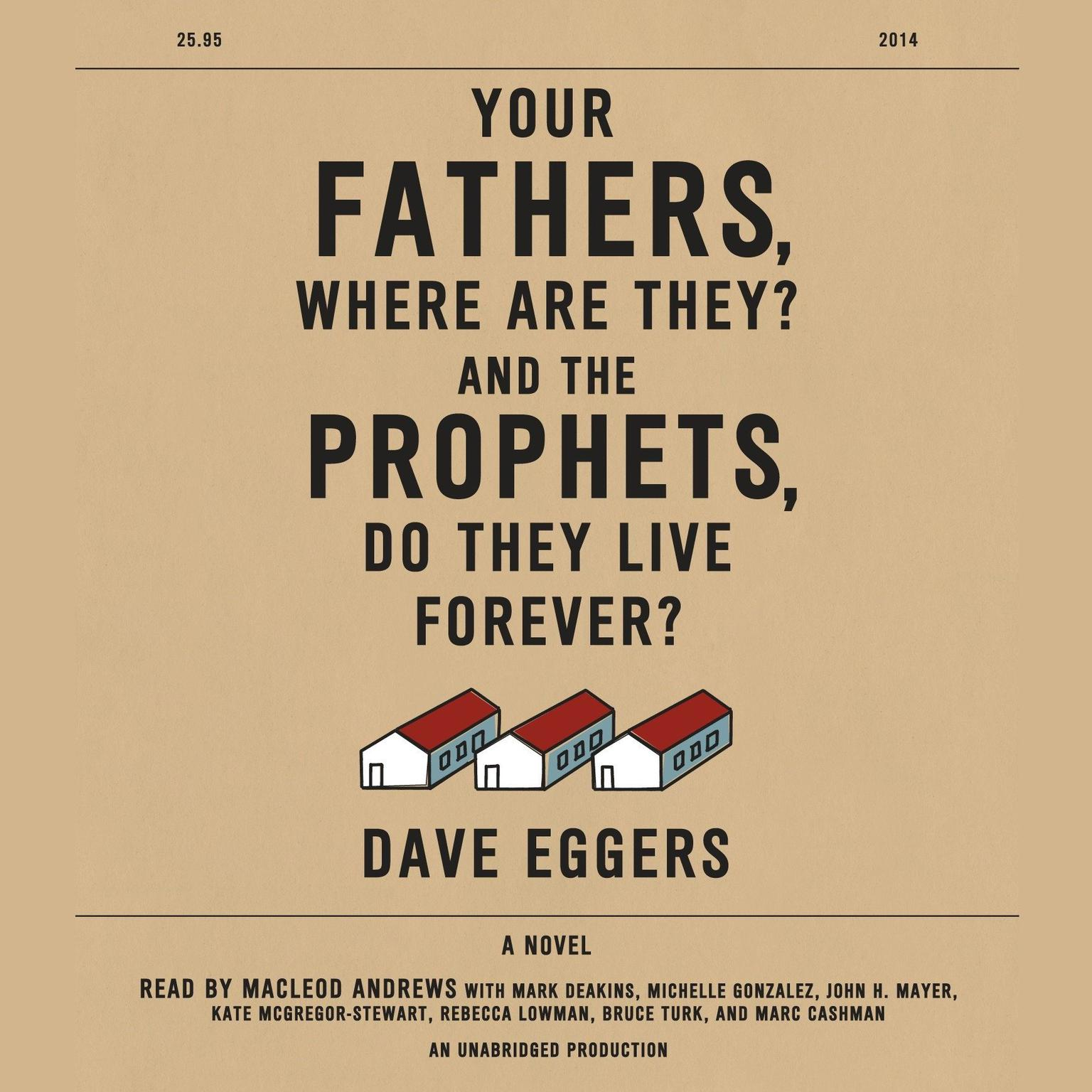 Printable Your Fathers, Where Are They? And the Prophets, Do They Live Forever? Audiobook Cover Art