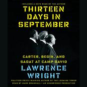 Thirteen Days in September: Carter, Begin, and Sadat at Camp David, by Lawrence Wright