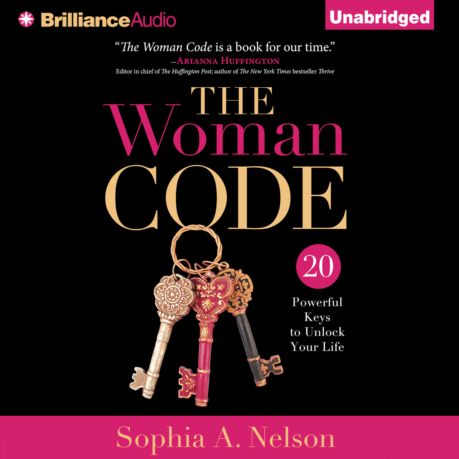 Printable The Woman Code: 20 Powerful Keys to Unlock Your Life Audiobook Cover Art