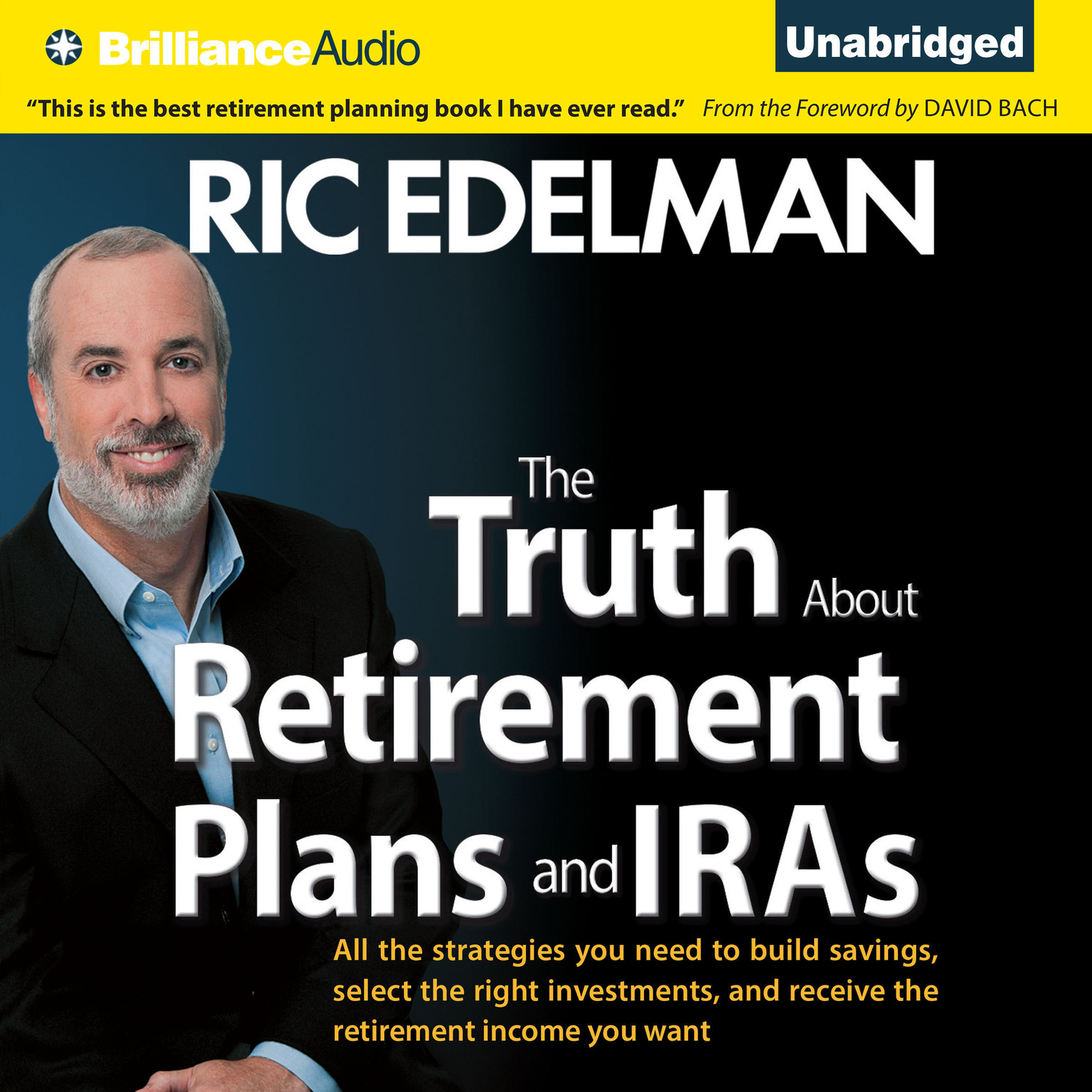 Printable The Truth About Retirement Plans and IRAs: All the Strategies You Need to Build Savings, Select the Right Investments, and Receive the Retirement Income You Want Audiobook Cover Art