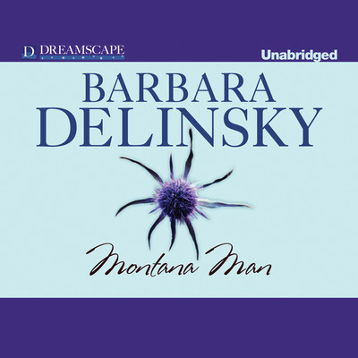 Montana Man Audiobook, by Barbara Delinsky