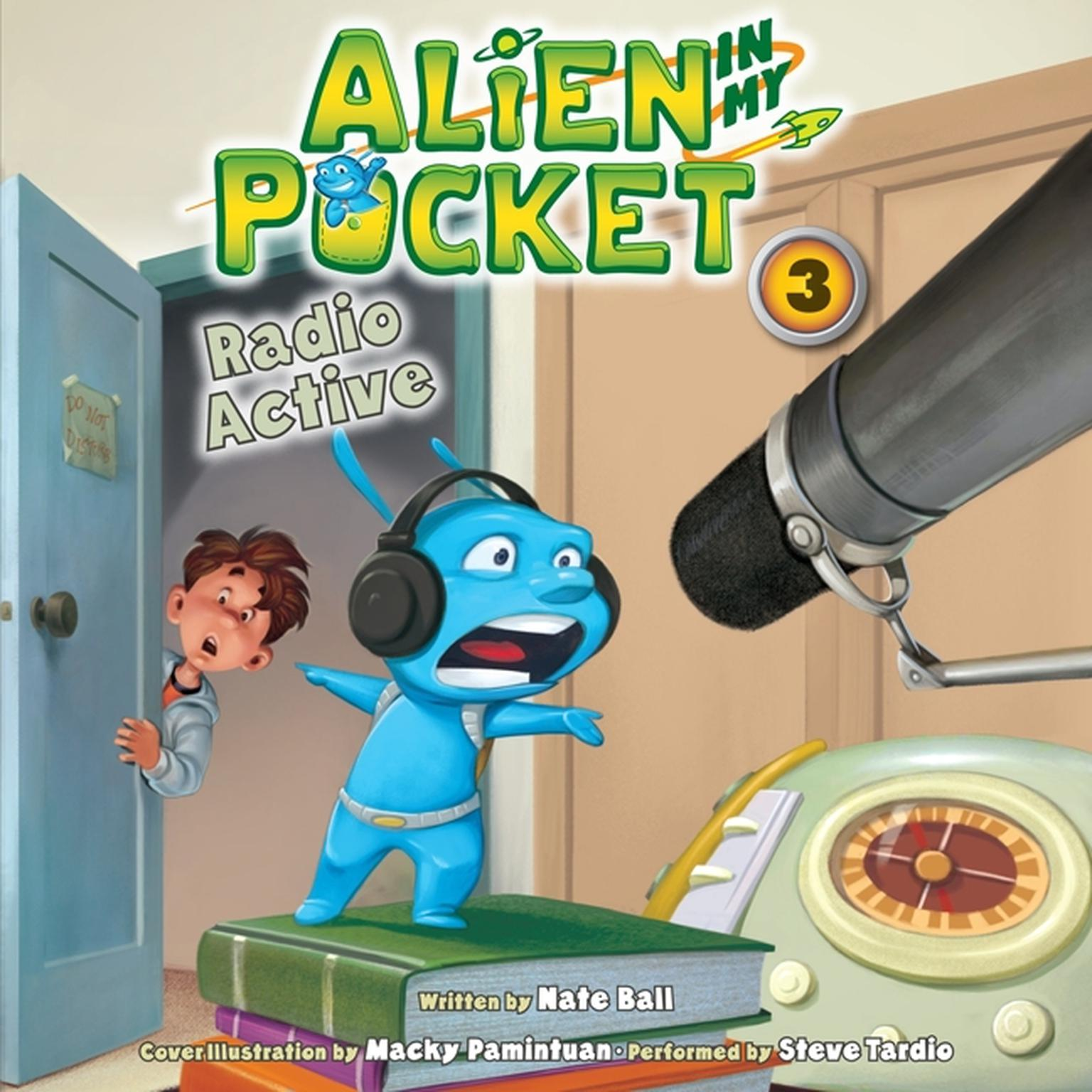 Printable Alien in My Pocket #3: Radio Active Audiobook Cover Art