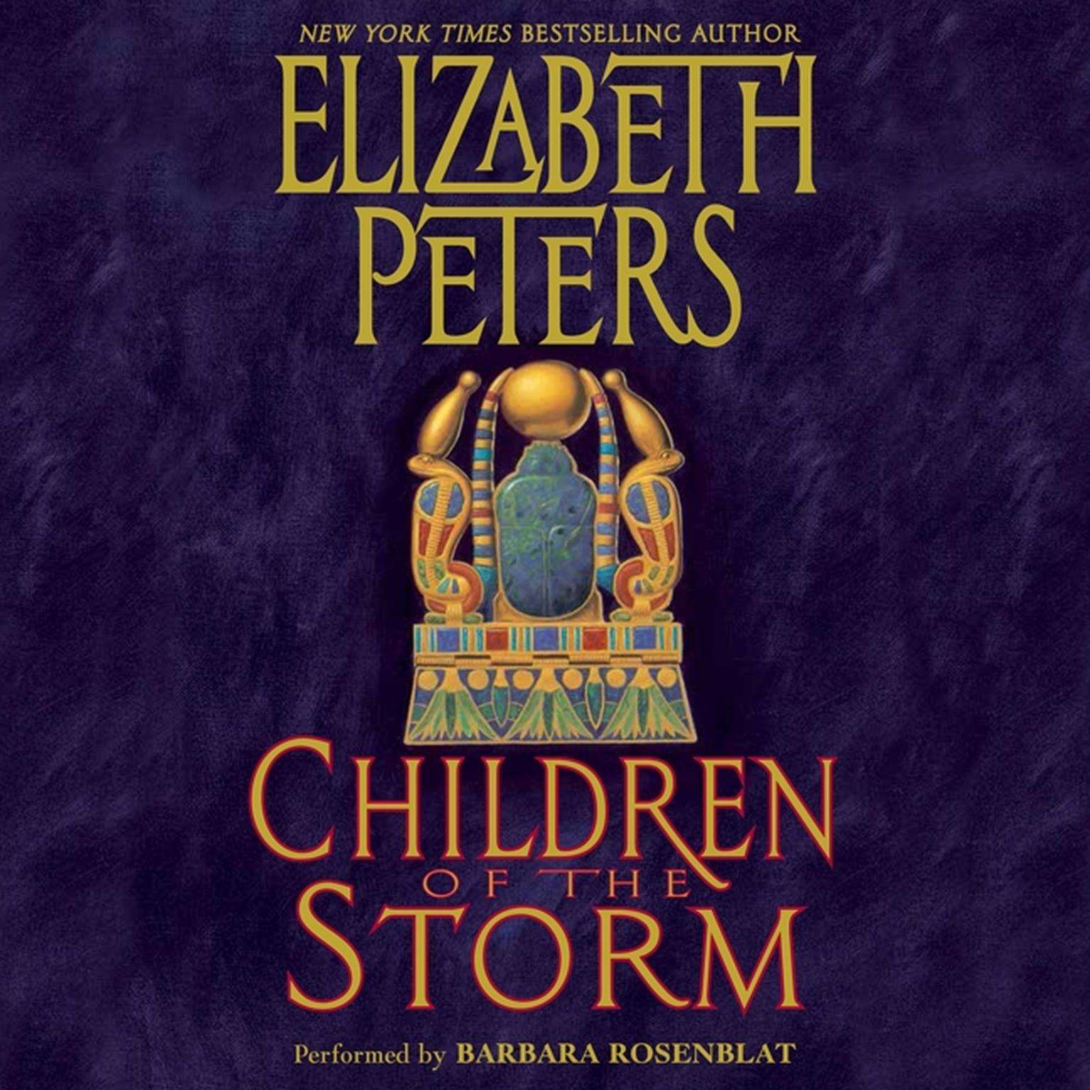 Printable Children of the Storm: An Amelia Peabody Novel of Suspense Audiobook Cover Art