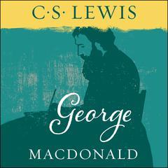 George MacDonald Audiobook, by C. S. Lewis