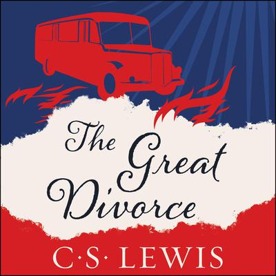 The Great Divorce Audiobook, by C. S. Lewis