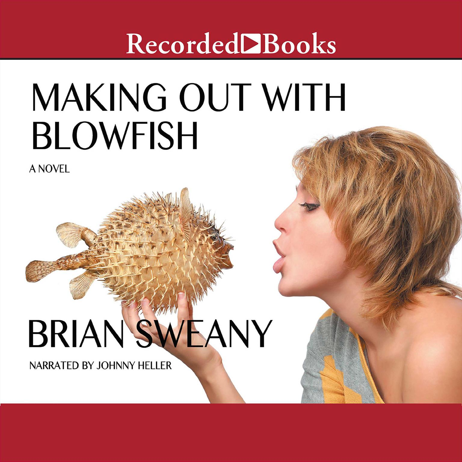 Printable Making Out with Blowfish Audiobook Cover Art