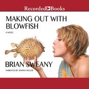 Making Out with Blowfish, by Brian Sweany