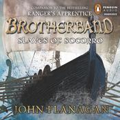 Slaves of Socorro Audiobook, by John Flanagan