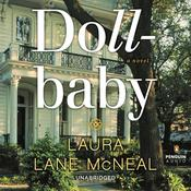 Dollbaby: A Novel Audiobook, by Laura Lane McNeal
