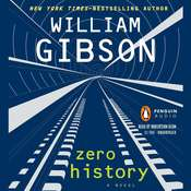Zero History Audiobook, by William Gibson