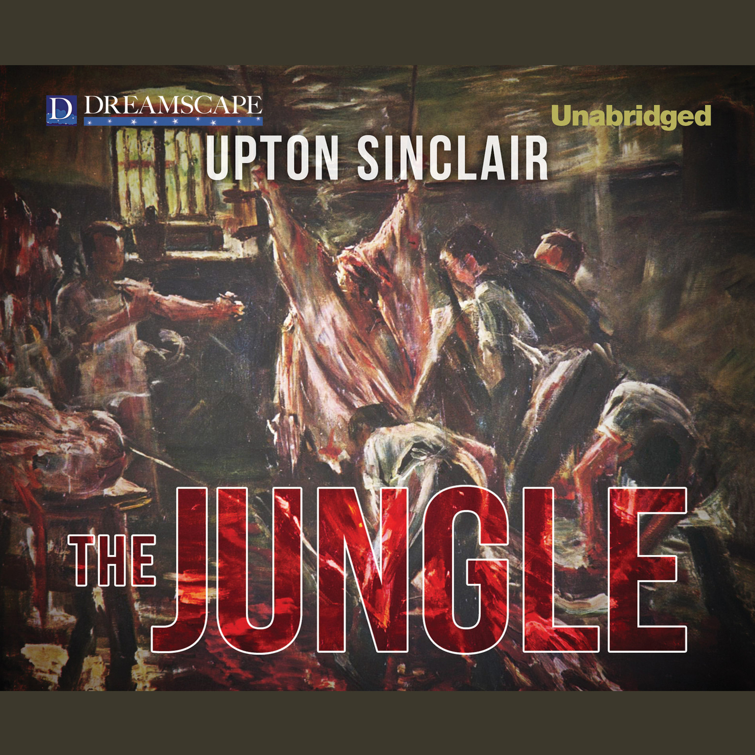 socialism and laborers in sinclairs novel the jungle The jungle topic tracking: socialism chapter 6 socialism 1: jurgis's neighbor, grandmother majauzskiene, tells the family about the endless cycle of immigrants who have been beaten down by the beef trust operating in the stockyards.