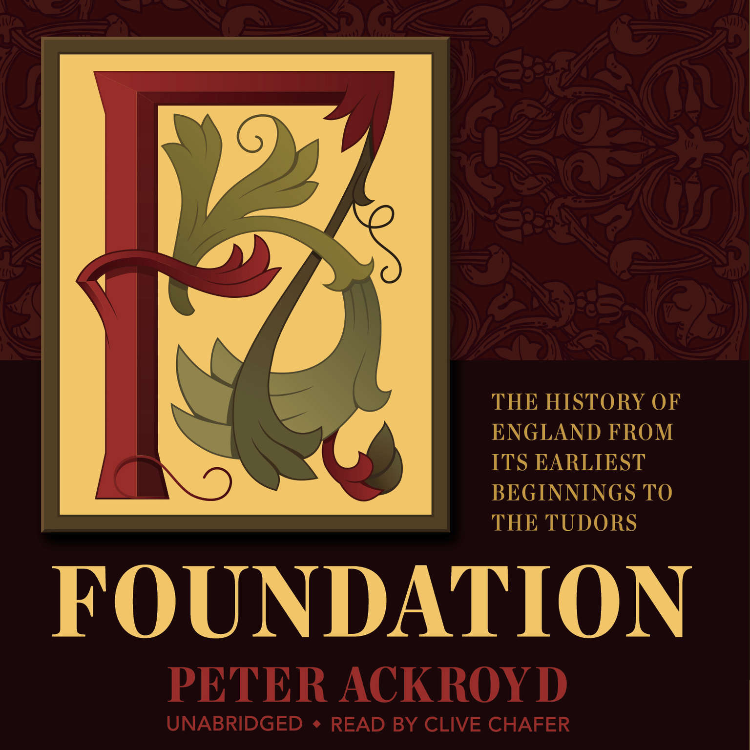 Foundation: The History of England from Its Earliest Beginnings to the Tudors Audiobook, by Peter Ackroyd