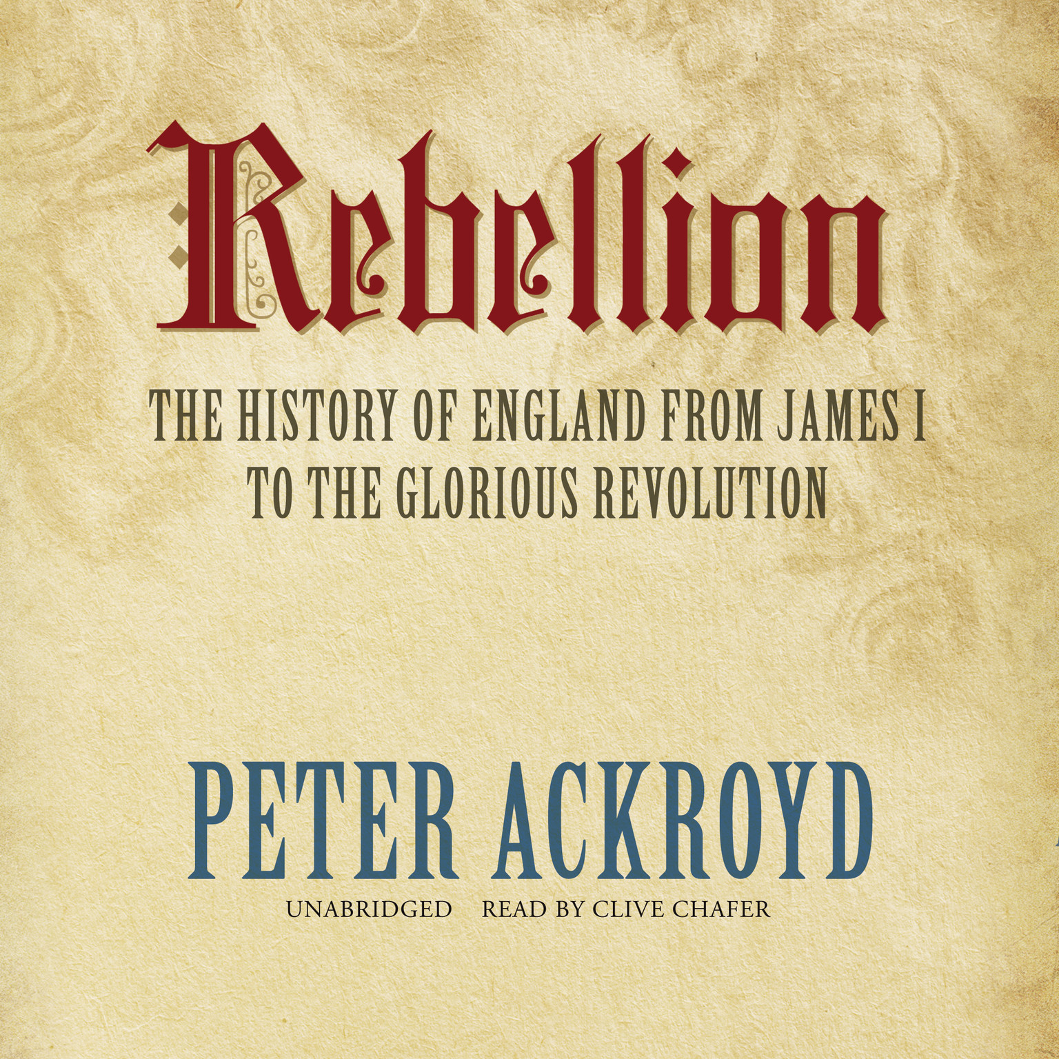 Printable Rebellion: The History of England from James I to the Glorious Revolution Audiobook Cover Art
