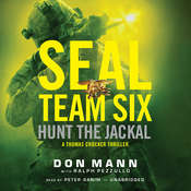 SEAL Team Six: Hunt the Jackal, by Don Mann