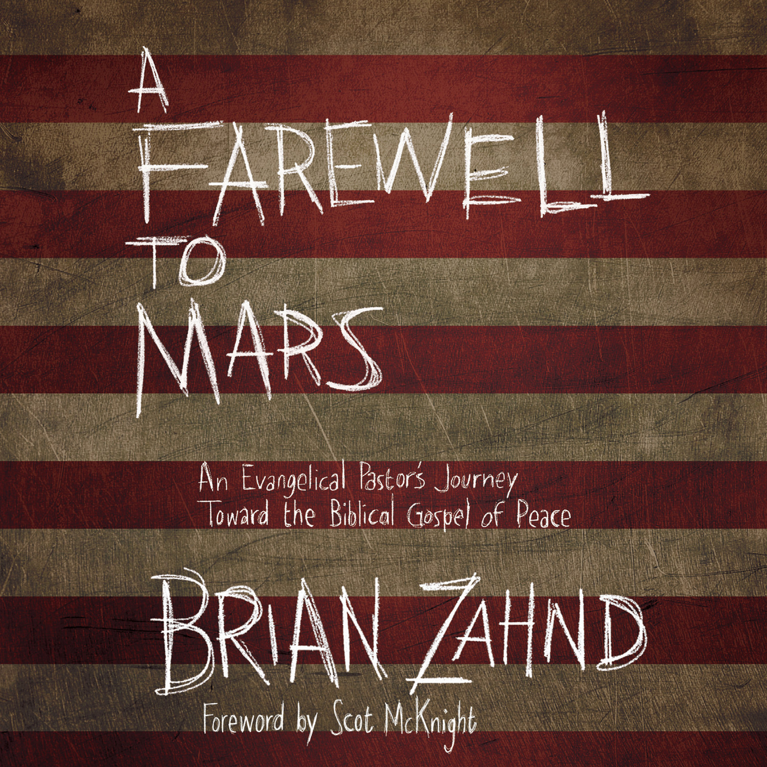 Printable A Farewell to Mars: An Evangelical Pastor's Journey toward the Biblical Gospel of Peace Audiobook Cover Art
