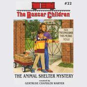 The Animal Shelter Mystery, by Gertrude Chandler Warner