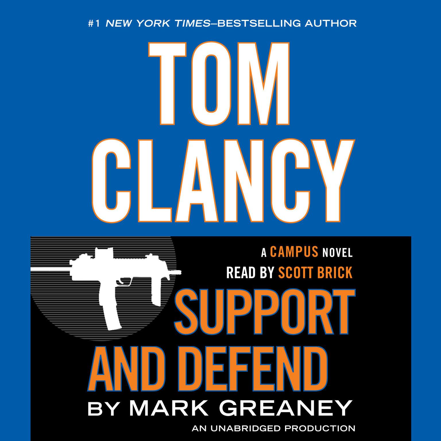 Printable Tom Clancy Support and Defend: A Campus Novel Audiobook Cover Art