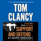Tom Clancy Support and Defend: A Campus Novel, by Mark Greaney