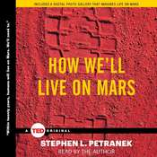 How We'll Live on Mars, by Stephen Petranek