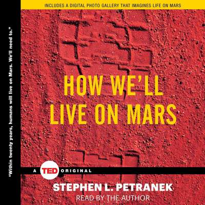 How Well Live on Mars Audiobook, by Stephen Petranek