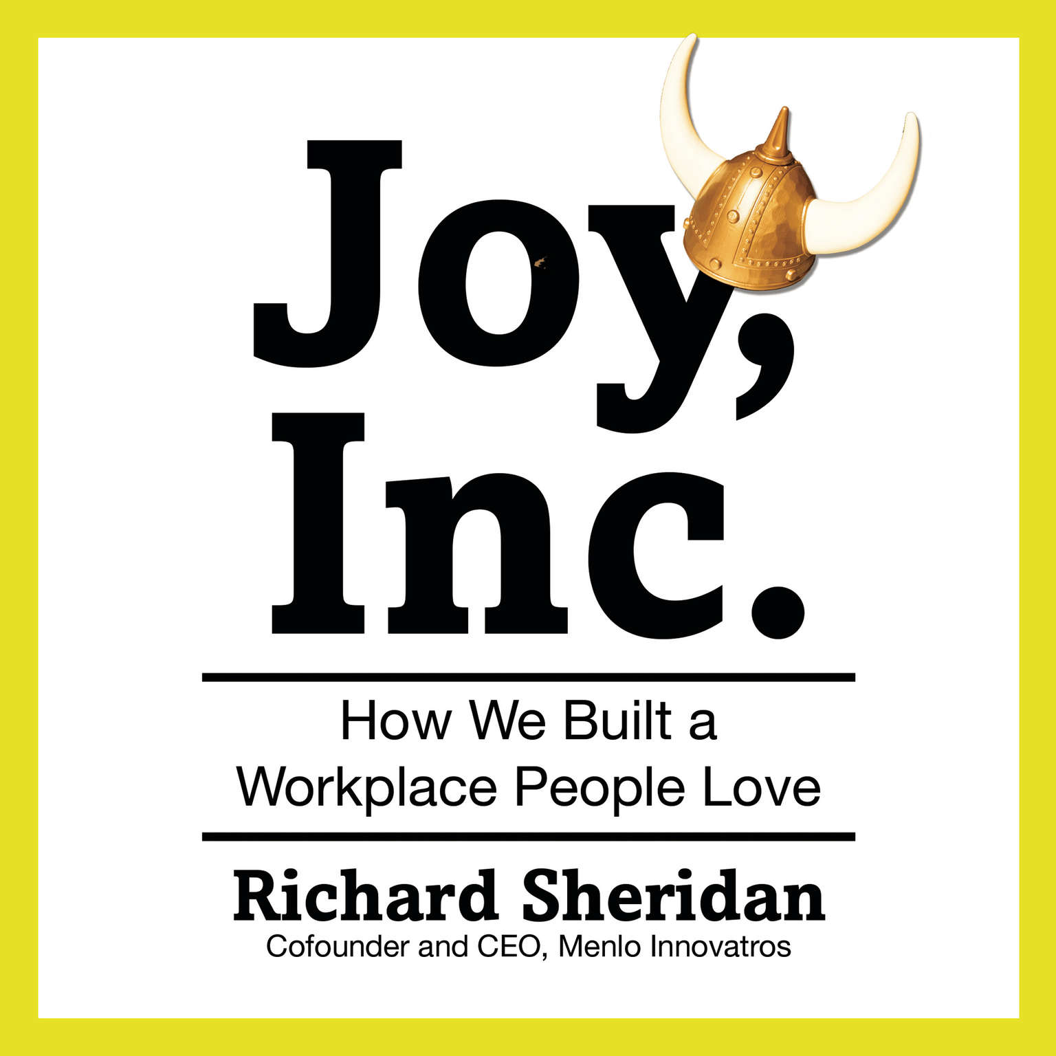 Printable Joy, Inc.: How We Built a Workplace People Love Audiobook Cover Art