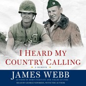 I Heard My Country Calling: A Memoir Audiobook, by James Webb