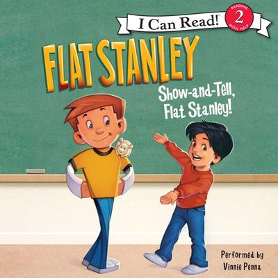 Flat Stanley: Show-and-Tell, Flat Stanley! Audiobook, by Jeff Brown