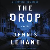 The Drop, by Dennis Lehane