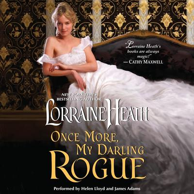 Once More, My Darling Rogue Audiobook, by Lorraine Heath