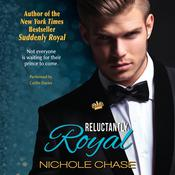 Reluctantly Royal Audiobook, by Nichole Chase