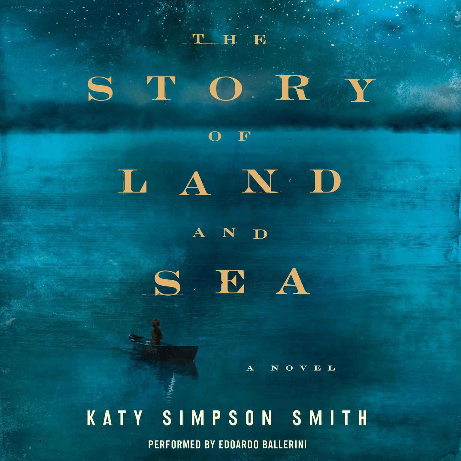 Printable The Story of Land and Sea: A Novel Audiobook Cover Art