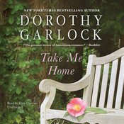 Take Me Home Audiobook, by Dorothy Garlock
