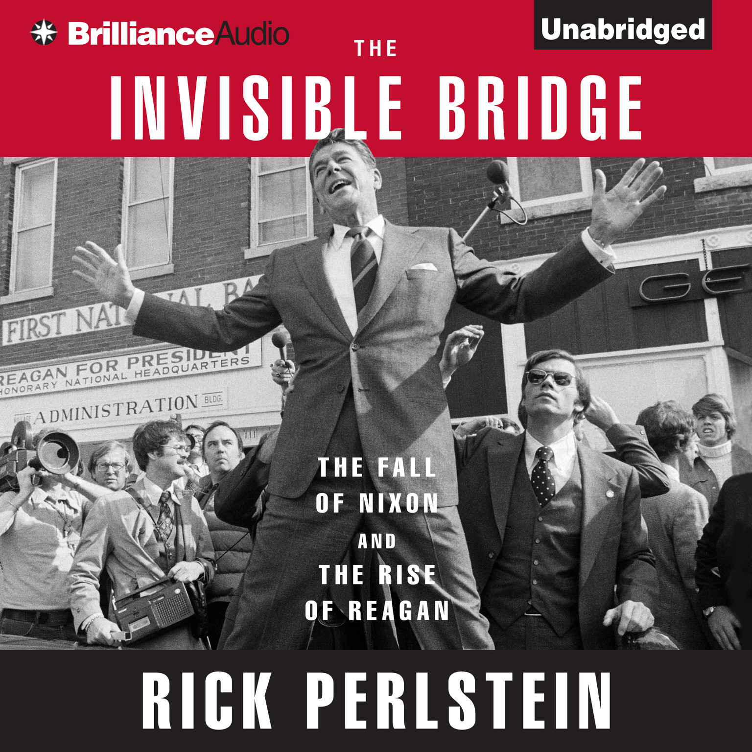 Printable The Invisible Bridge: The Fall of Nixon and the Rise of Reagan Audiobook Cover Art